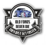 Koolart OLD FORDS NEVER DIE Motif For Mk2 Ford Mondeo ST External Vinyl Car Sticker Decal Badge 100x100mm